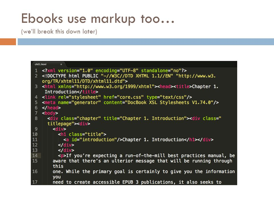 Ebooks use markup too… (we'll break this down later)