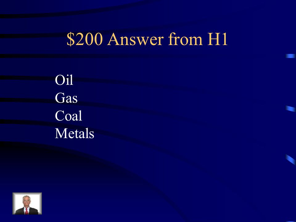 $200 Question from H1 Name two examples of nonrenewable Resources
