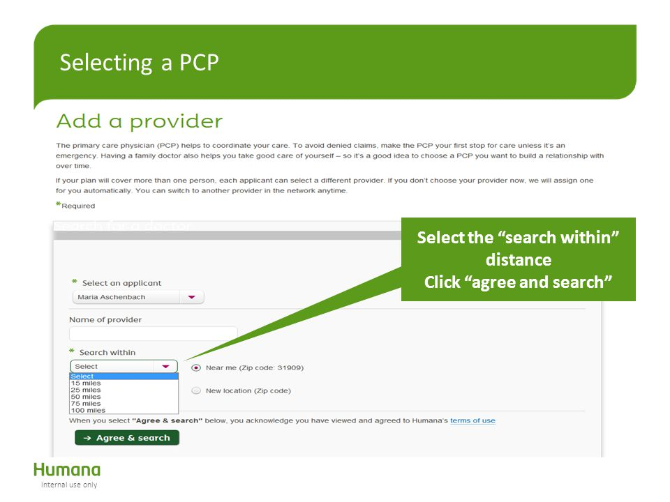 "Selecting a PCP Select the ""search within"" distance Click ""agree and search"" internal use only"