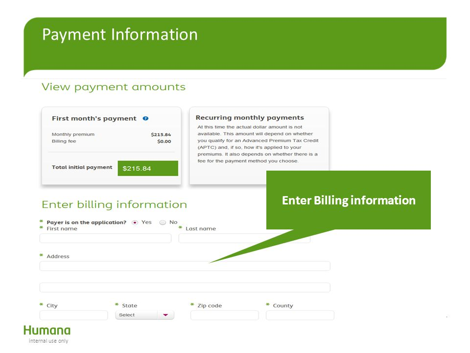 Payment Information Enter Billing information internal use only
