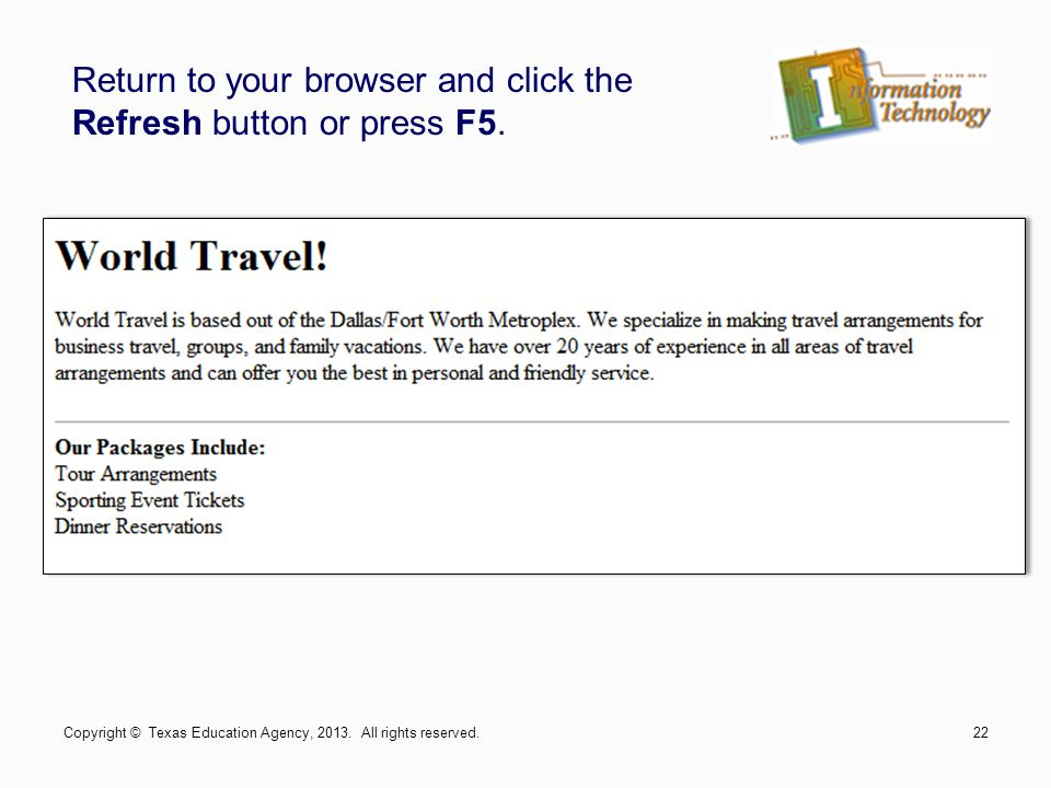 Return to your browser and click the Refresh button or press F5.