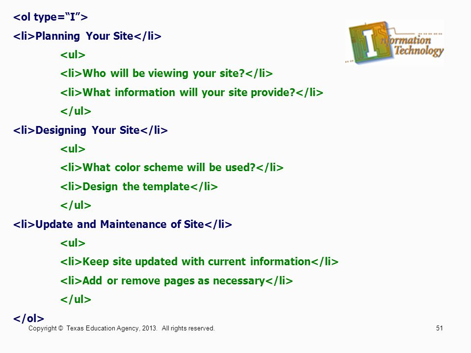 Planning Your Site Who will be viewing your site? What information will your site provide? Designing Your Site What color scheme will be used? Design