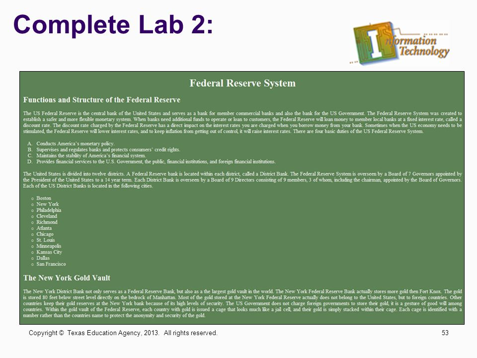 Complete Lab 2: Copyright © Texas Education Agency, 2013. All rights reserved.53