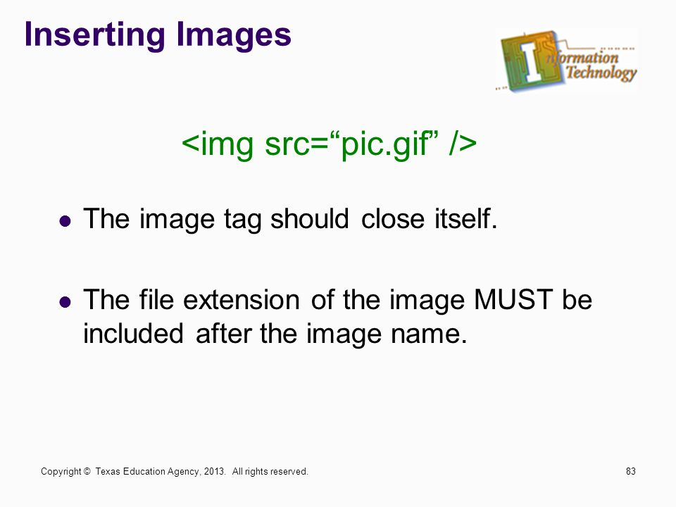Inserting Images The image tag should close itself.