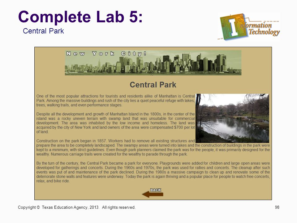 Complete Lab 5: Copyright © Texas Education Agency, 2013. All rights reserved.98 Central Park