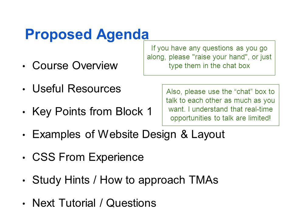 Proposed Agenda Course Overview Useful Resources Key Points from Block 1 Examples of Website Design & Layout CSS From Experience Study Hints / How to
