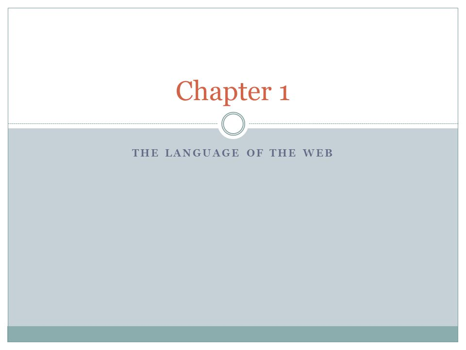 THE LANGUAGE OF THE WEB Chapter 1