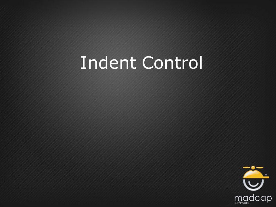 Indent Control