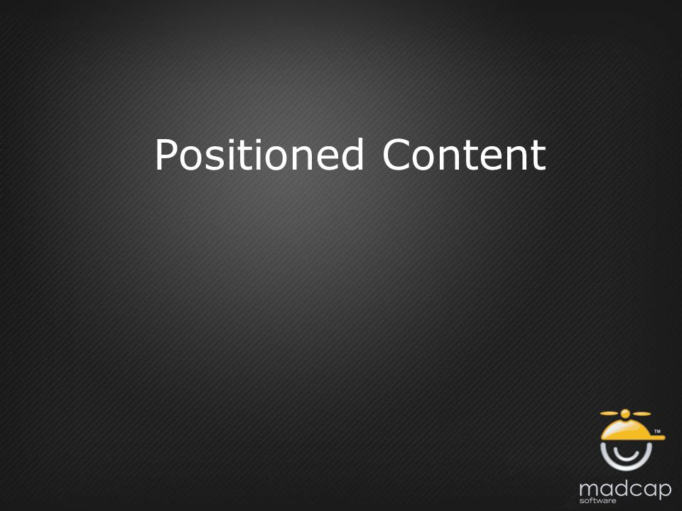 Positioned Content