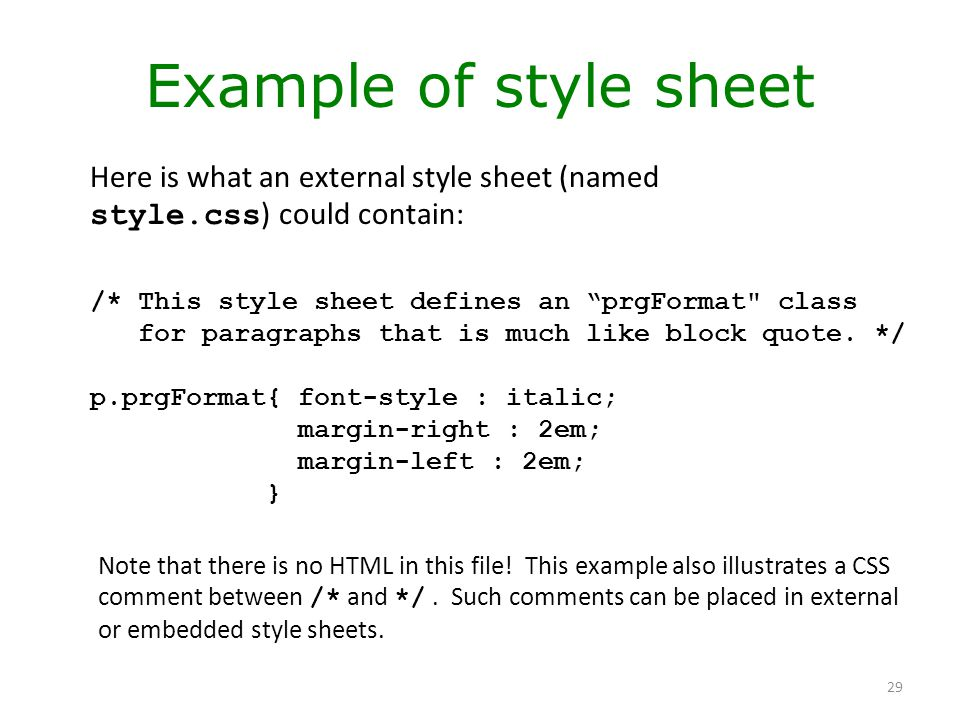 """29 Example of style sheet /* This style sheet defines an """"prgFormat"""
