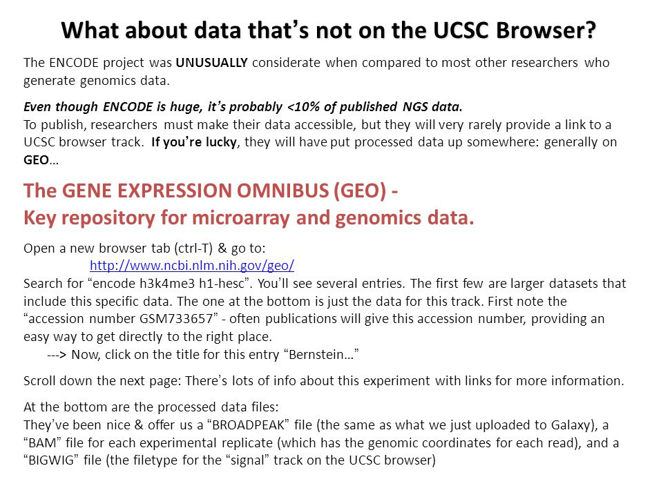 The ENCODE project was UNUSUALLY considerate when compared to most other researchers who generate genomics data.