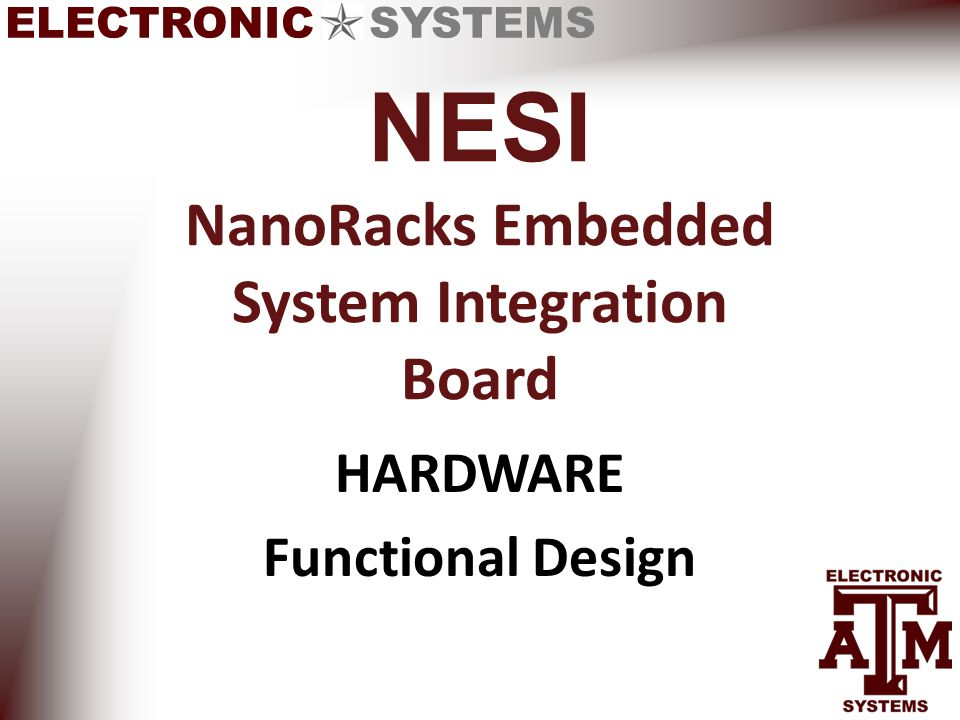 ELECTRONIC SYSTEMS NESI NanoRacks Embedded System Integration Board HARDWARE Functional Design