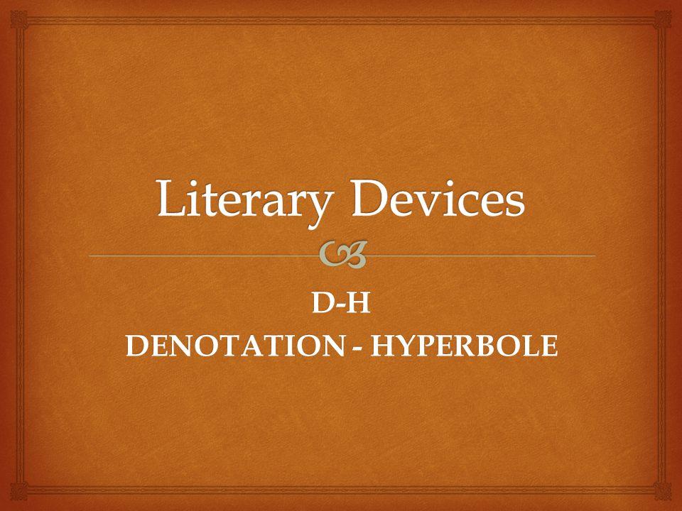 D-H DENOTATION - HYPERBOLE