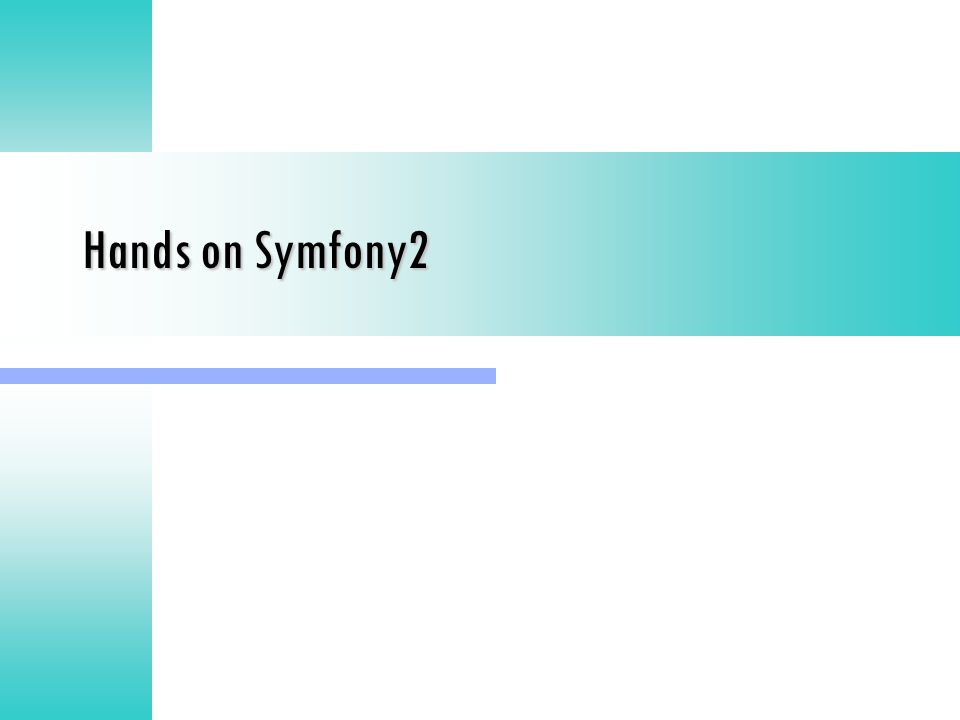 Hands on Symfony2