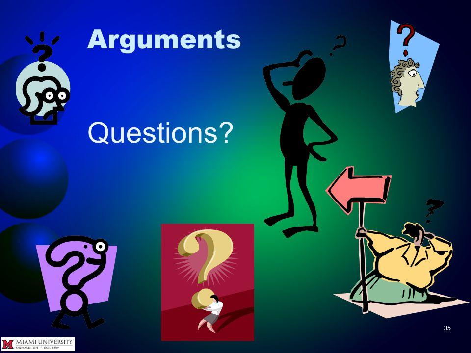 35 Arguments Questions