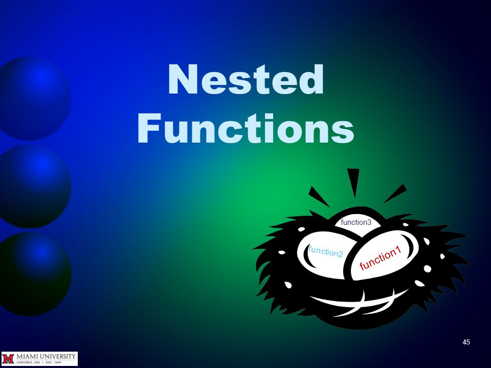 Nested Functions 45 function1 function2 function3