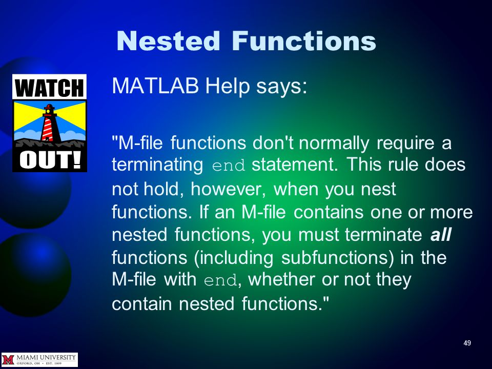 49 Nested Functions MATLAB Help says: