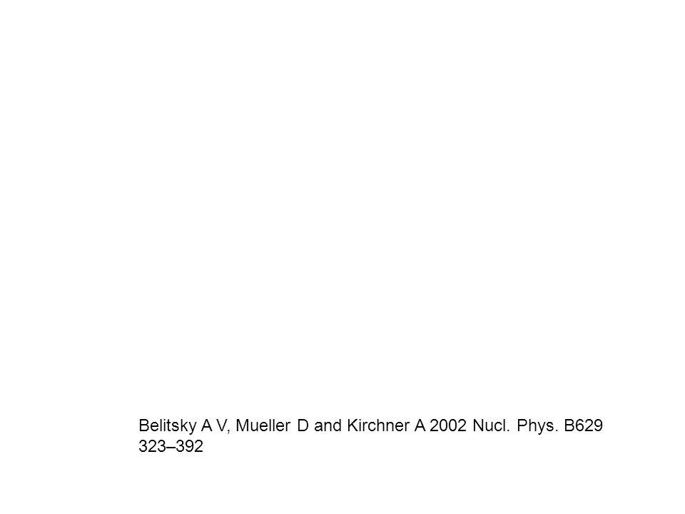 Belitsky A V, Mueller D and Kirchner A 2002 Nucl. Phys. B629 323–392