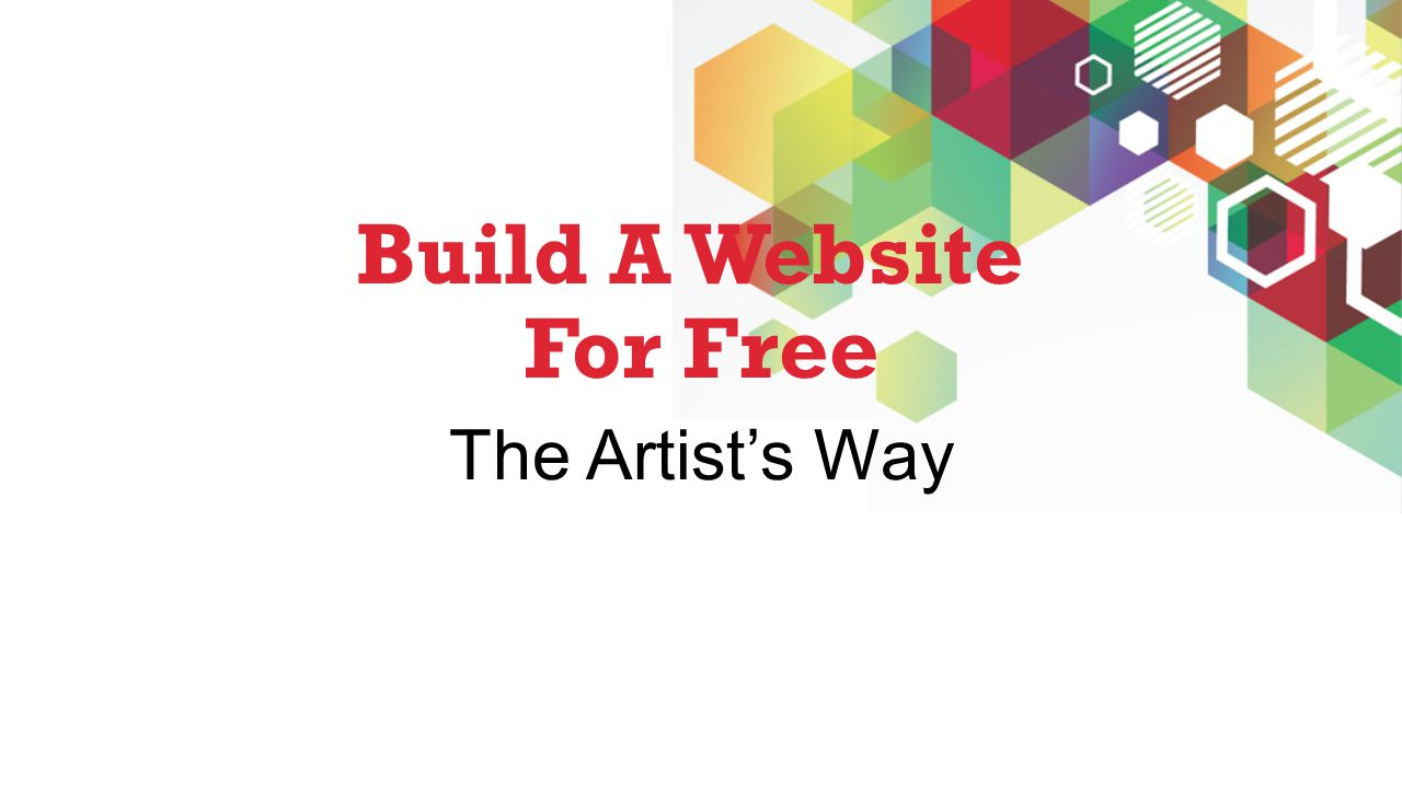 Build A Website For Free The Artist's Way