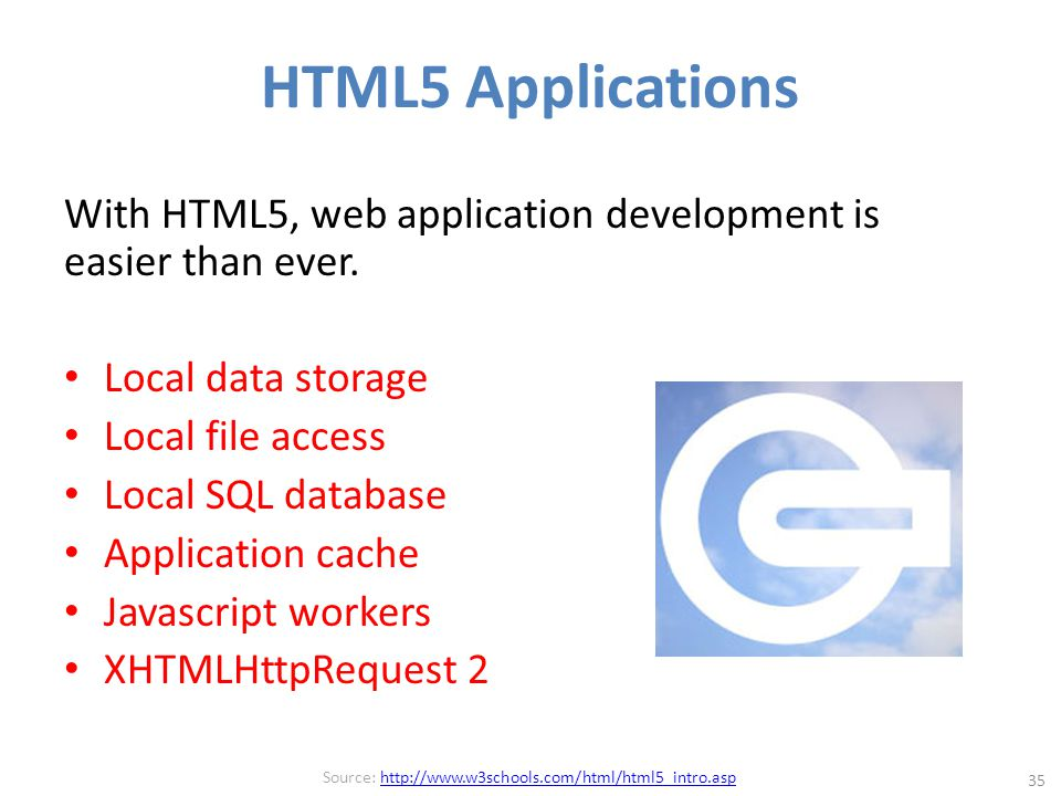 HTML5 Applications With HTML5, web application development is easier than ever.