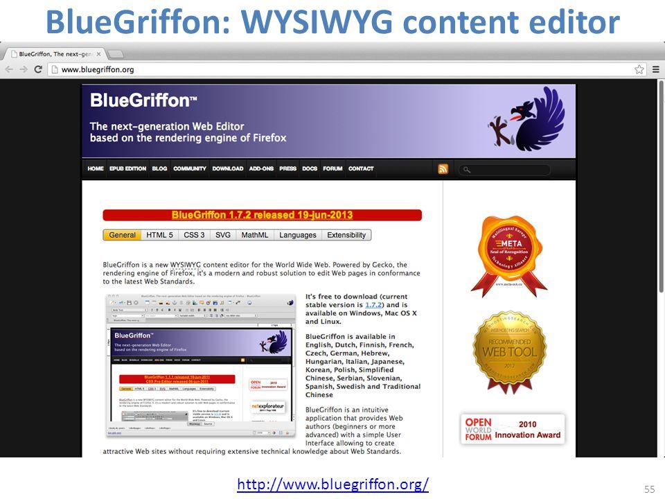 BlueGriffon: WYSIWYG content editor 55 http://www.bluegriffon.org/