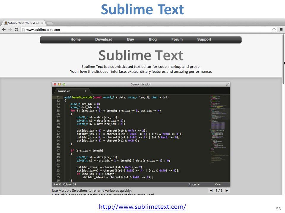 Sublime Text 58 http://www.sublimetext.com/