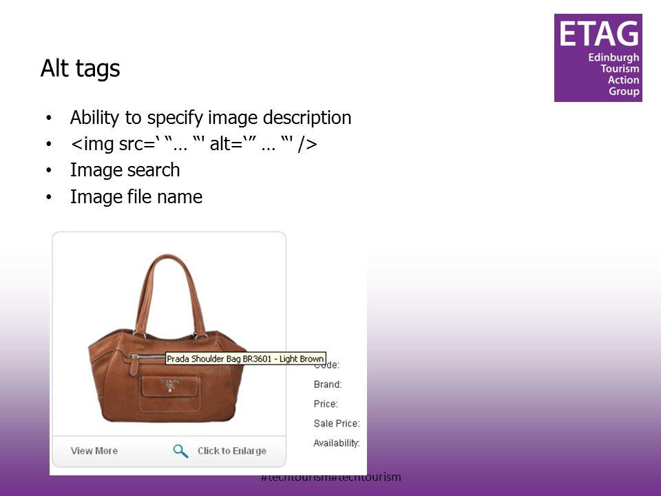 #techtourism#techtourism Alt tags Ability to specify image description Image search Image file name