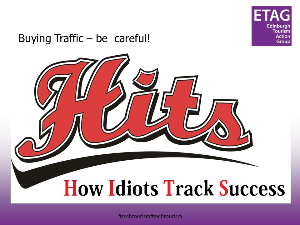 #techtourism#techtourism Buying Traffic – be careful.