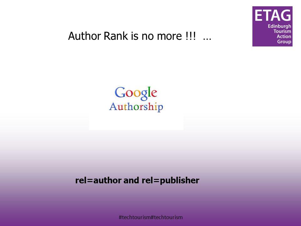 #techtourism#techtourism Author Rank is no more !!! … rel=author and rel=publisher