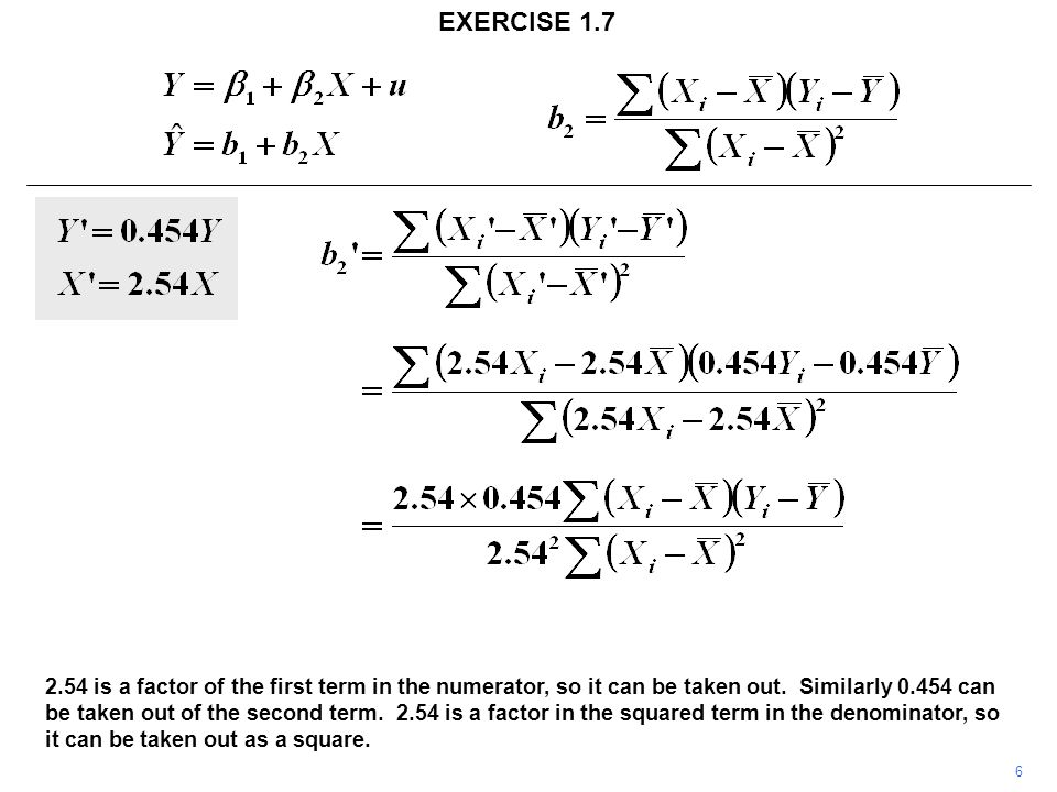 6 EXERCISE 1.7 2.54 is a factor of the first term in the numerator, so it can be taken out.