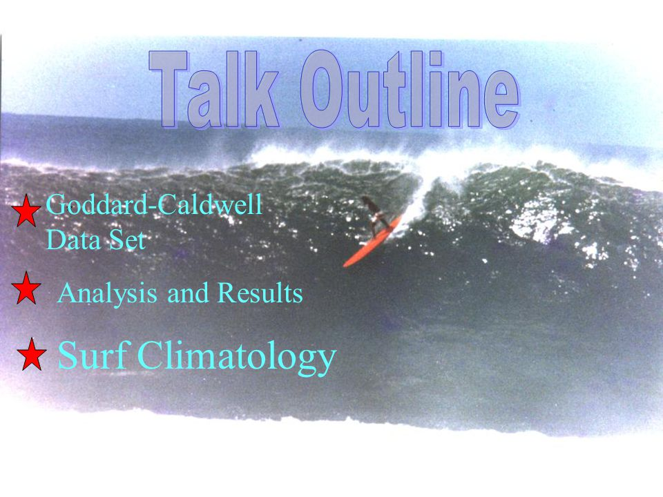 Goddard-Caldwell Data Set Surf Climatology Analysis and Results