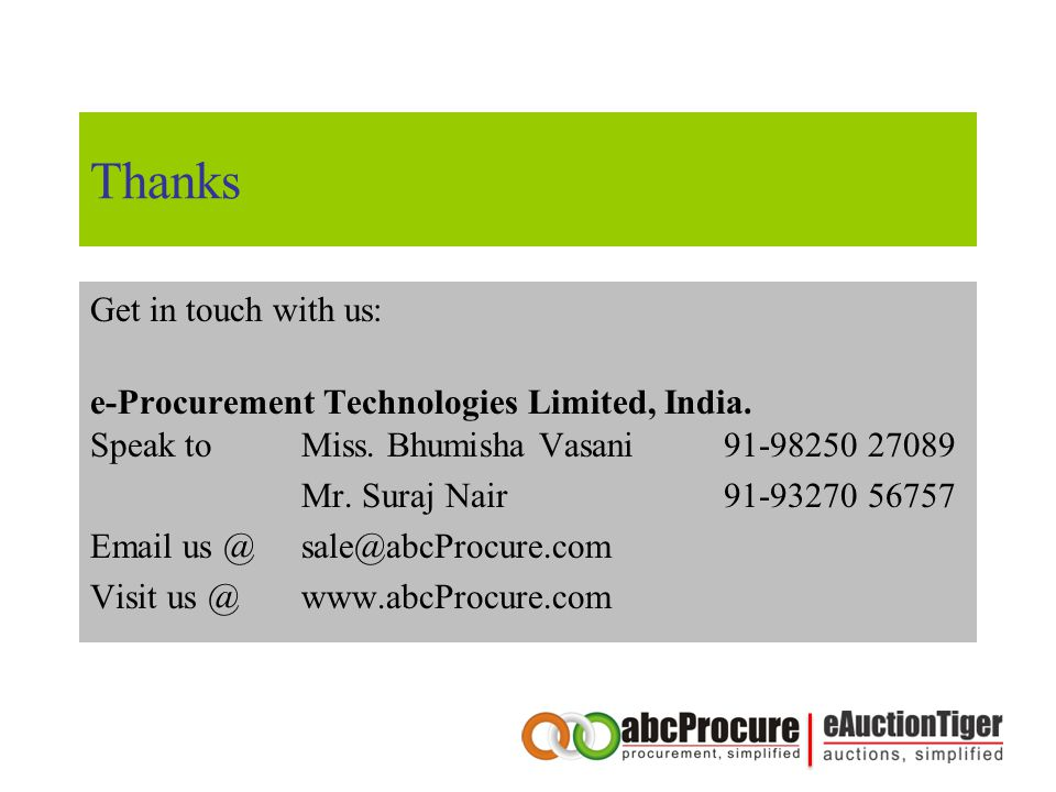 Thanks Get in touch with us: e-Procurement Technologies Limited, India.