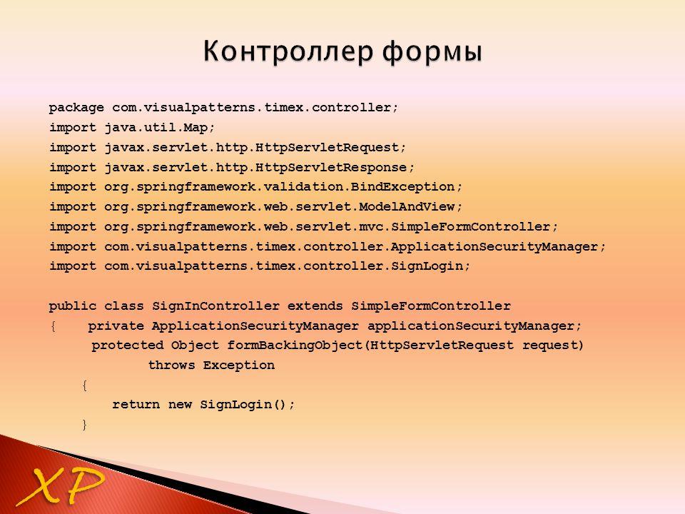 XP package com.visualpatterns.timex.controller; import java.util.Map; import javax.servlet.http.HttpServletRequest; import javax.servlet.http.HttpServ