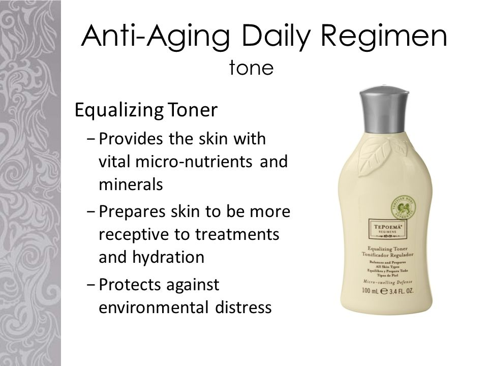 Anti-Aging Daily Regimen Equalizing Toner −Provides the skin with vital micro-nutrients and minerals −Prepares skin to be more receptive to treatments and hydration −Protects against environmental distress tone
