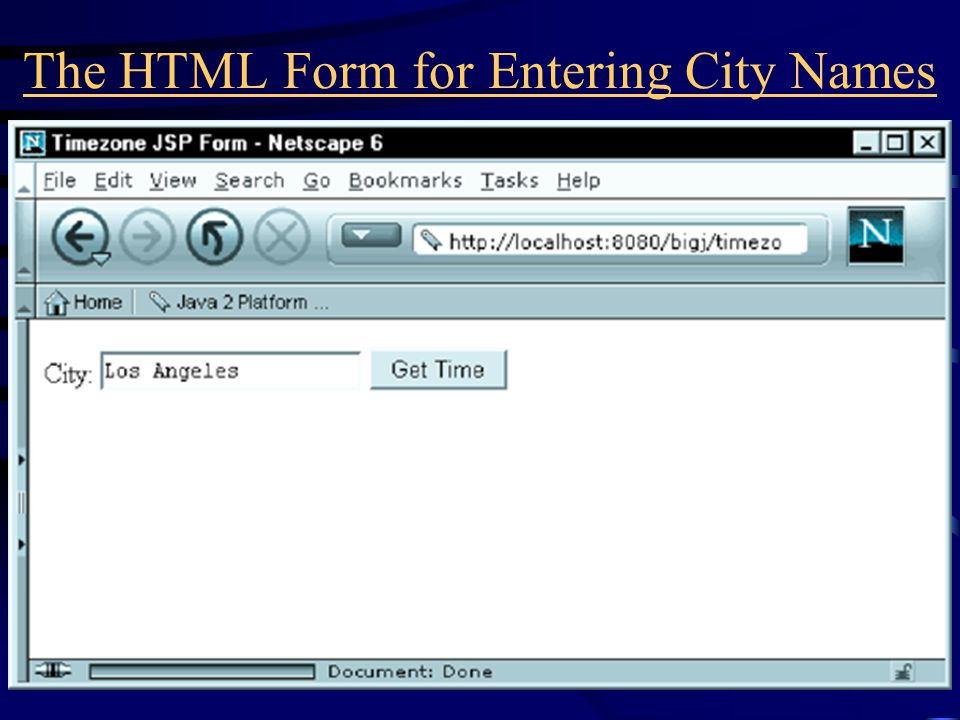 The HTML Form for Entering City Names