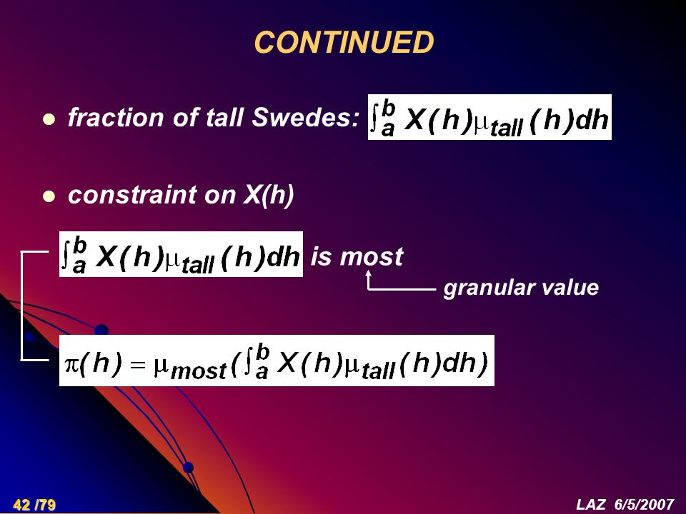 CONTINUED fraction of tall Swedes: constraint on X(h) is most granular value 42 /79LAZ 6/5/2007