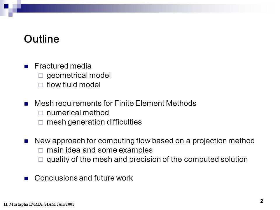 13 Results of our approach Example 1: projection method H. Mustapha INRIA, SIAM Juin 2005