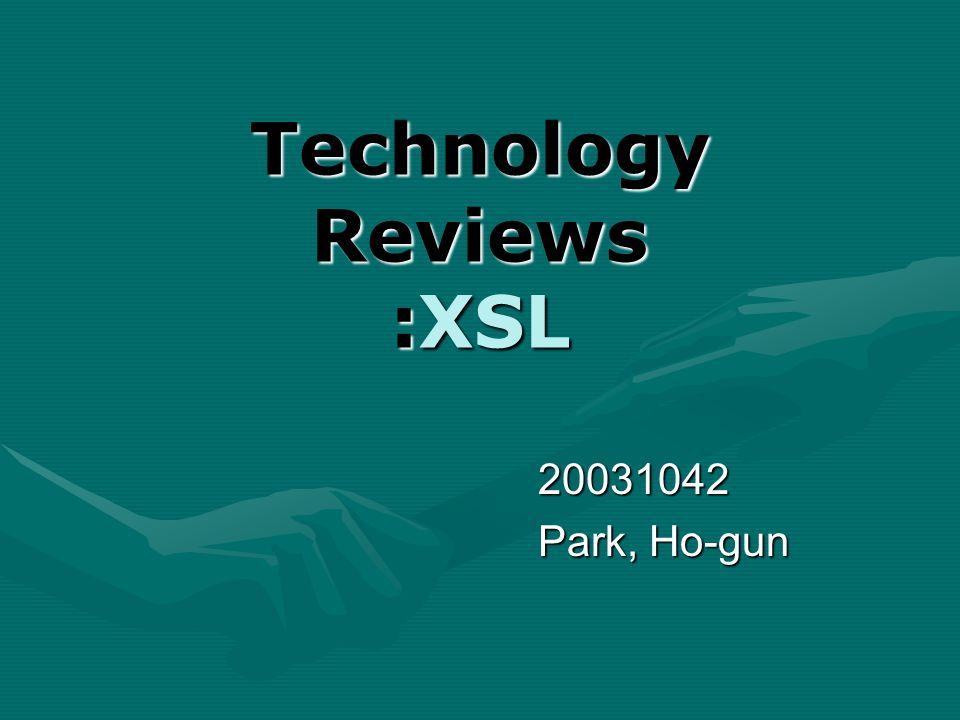 Technology Reviews :XSL 20031042 Park, Ho-gun