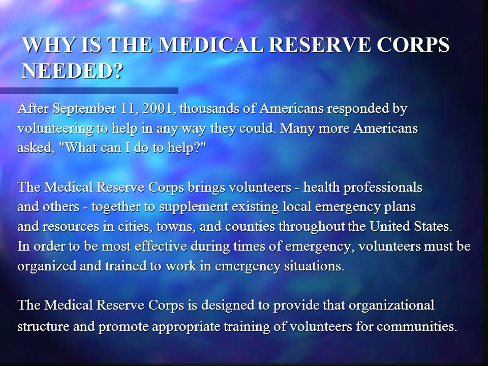 MEDICAL RESERVE CORPS EXECUTIVE STAFF Medical Director-Raymond D.
