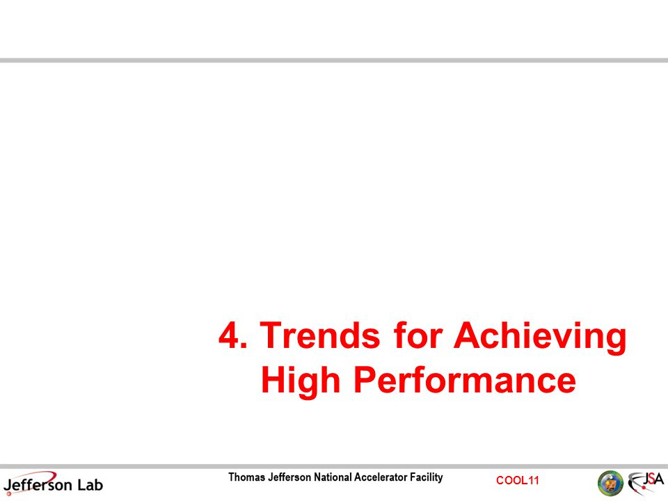COOL11 4. Trends for Achieving High Performance