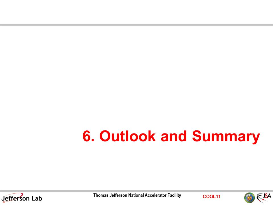 COOL11 6. Outlook and Summary