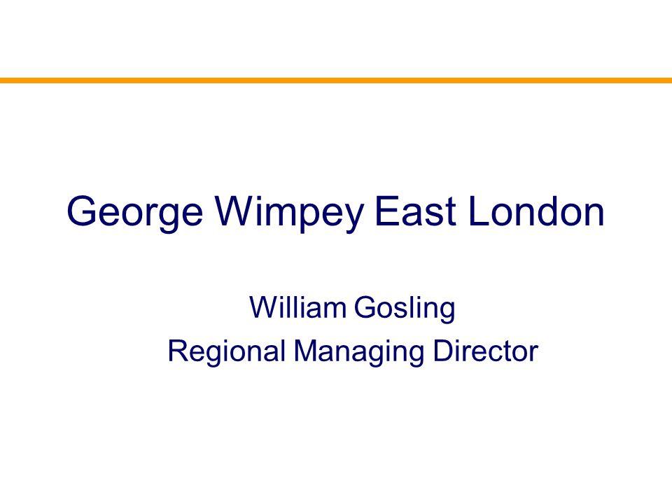 George Wimpey East London William Gosling Regional Managing Director