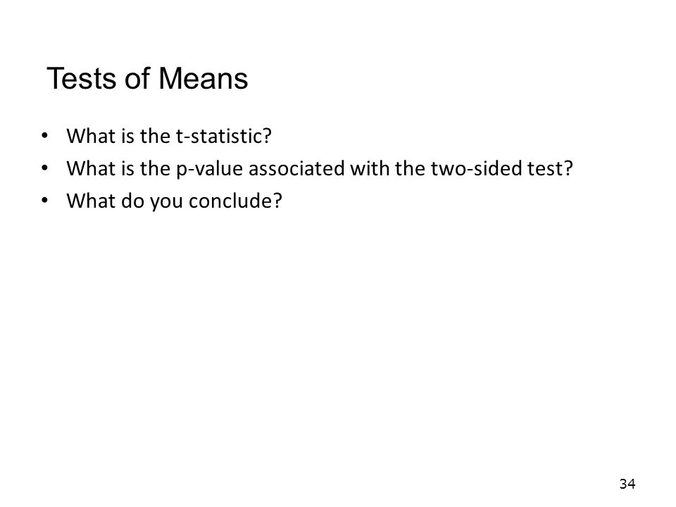 What is the t-statistic. What is the p-value associated with the two-sided test.