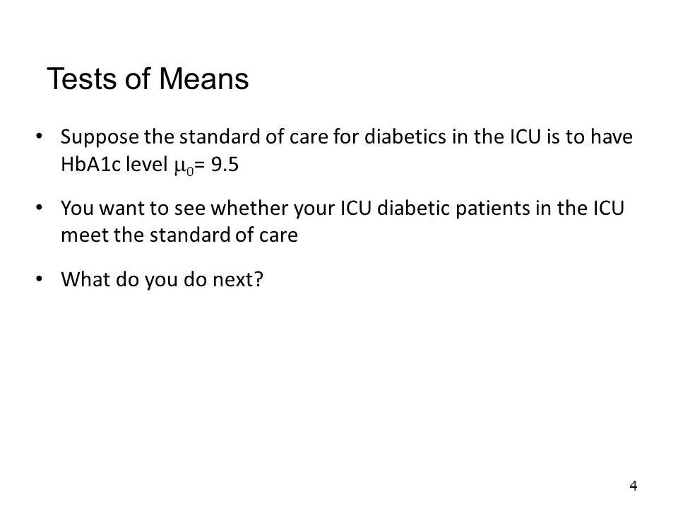 Sample your diabetic patients in the ICU Randomization….