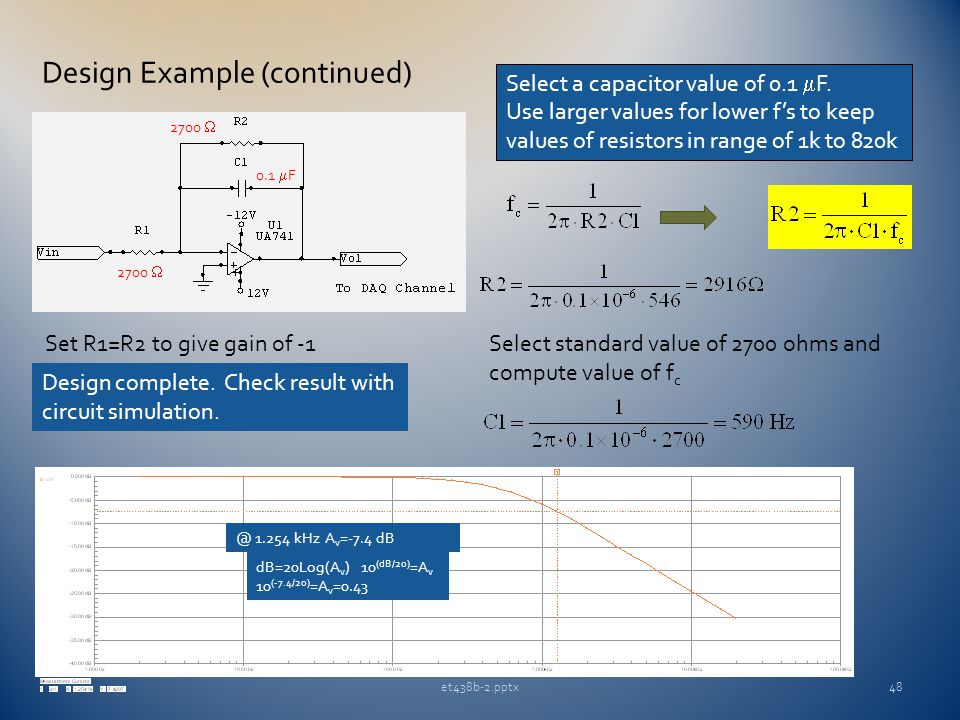 et438b-2.pptx48 Design Example (continued) Select a capacitor value of 0.1  F.
