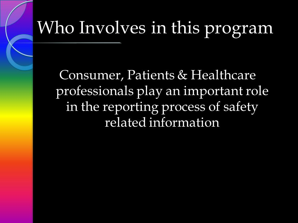 What information should be reported.Any information ADRs occurring 1.
