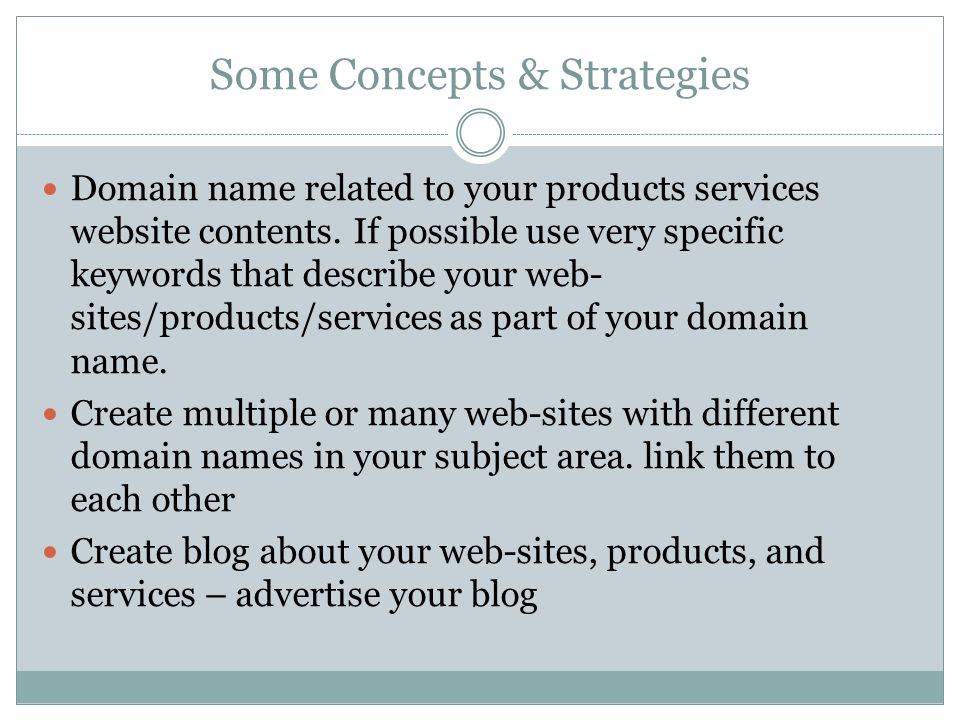 Some Concepts & Strategies Domain name related to your products services website contents.