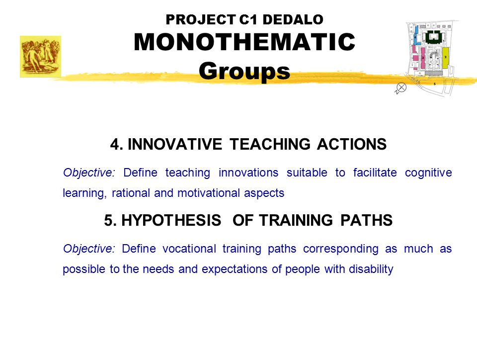 PROJECT C1 DEDALO MONOTHEMATIC Groups 4.
