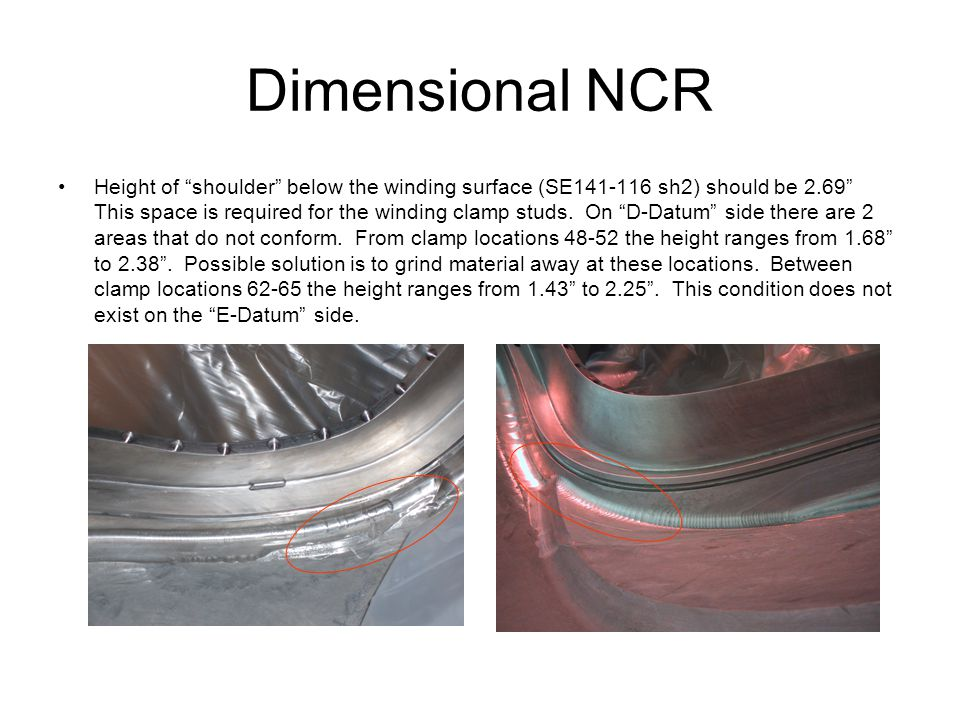 Dimensional NCR Height of shoulder below the winding surface (SE141-116 sh2) should be 2.69 This space is required for the winding clamp studs.