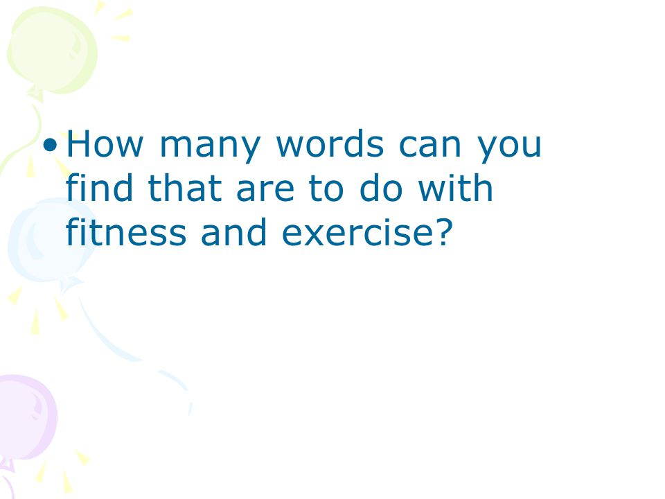 How many words can you find that are to do with fitness and exercise?